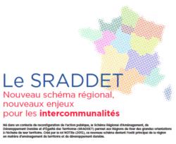 Le SRADDET, Nouveau schéma régional, nouveaux enjeux pour les intercommunalités